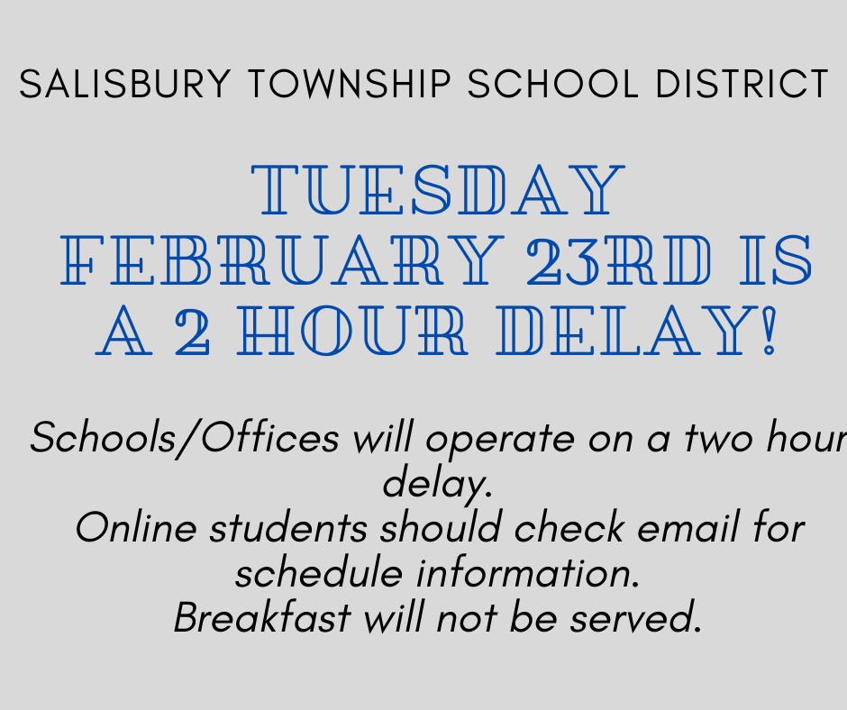 Tuesday, February 23rd  - 2 Hour Delay