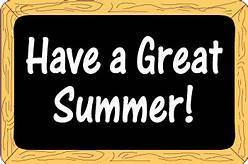 Have a great summer.